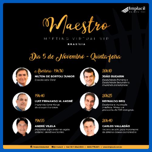 Meeting Virtual VIP Maestro Brasília - 05-11-2020